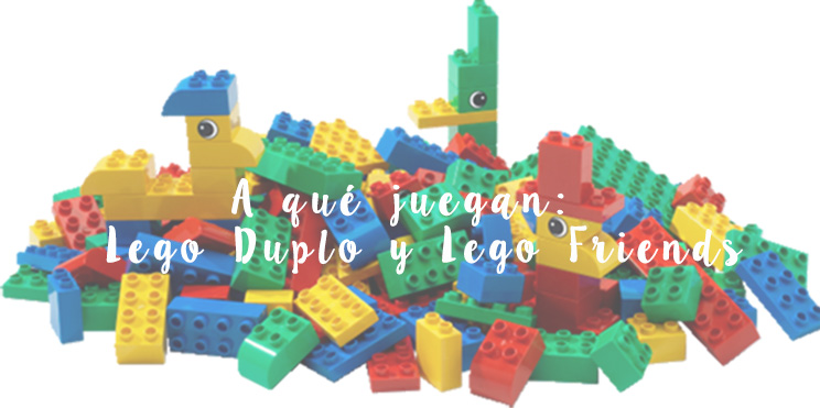lego duplo y lego friends