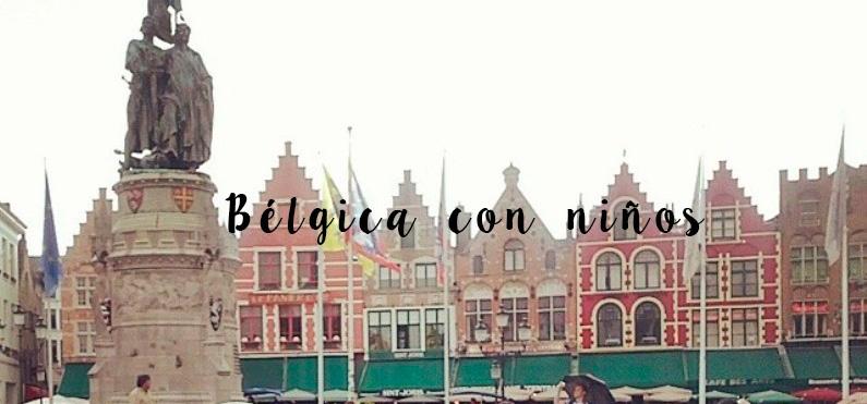 Viajar a Bélgica con niños