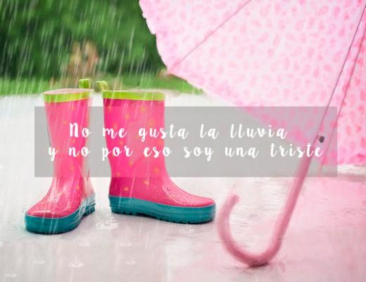 No me gusta la lluvia