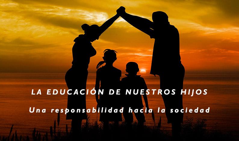 Educación de los hijos responsable con la sociedad