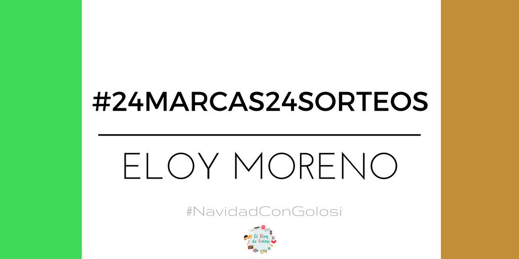 24marcas24sorteos Eloy Moreno